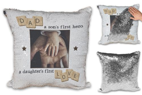 Personalised Dad, A Son's First Hero, A Daughter's First Love Sequin Reveal Magic Cushion Cover